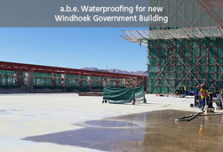 a.b.e. WATERPROOFING FOR NEW WINDHOEK GOVT BUILDING